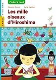 Image de LES MILLE OISEAUX D'HIROSHIMA