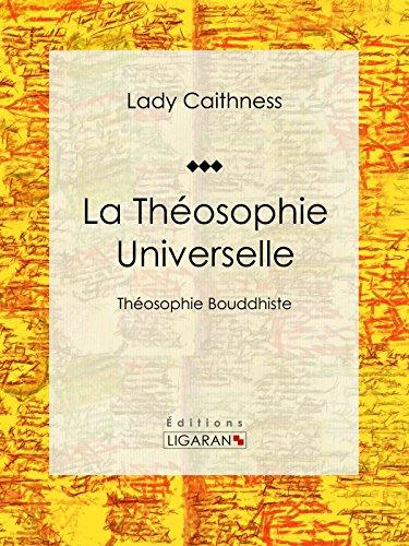 La Théosophie Universelle: Théosophie Bouddhiste
