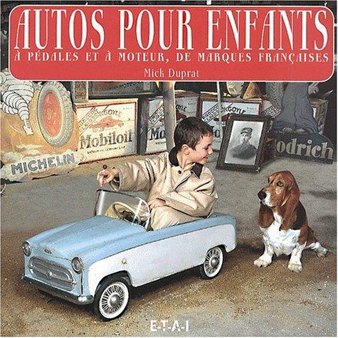 Autos pour enfants, à pédales et à moteur, de marques françaises