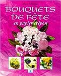 Bouquets de f�te en papier cr�pon