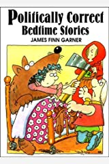 Politically Correct Bedtime Stories Hardcover