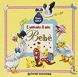 Scarica Libro E arrivato il mio bebe (PDF,EPUB,MOBI) Online Italiano Gratis