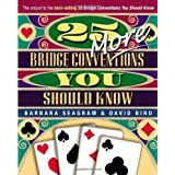 25 More Bridge Conventions You Should Know by Seagram, Barbara, Bird, David (2003) Paperback