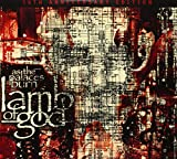 Songtexte von Lamb of God - As the Palaces Burn