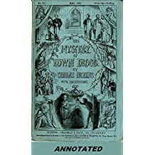 The Mystery of Edwin Drood (Illustrated and Annotated) (English Edition)