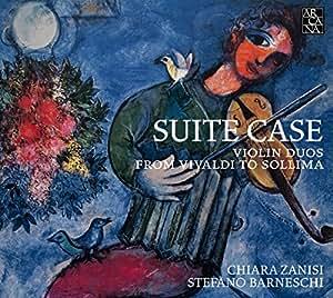 Suite Case. Violin Duos from Vivaldi to Sollima