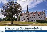 Dessau in Sachsen-Anhalt (Wandkalender 2018 DIN A4 quer): Erkundet man Dessau in Sachsen-Anhalt mit dem Fahrrad fährt man durch viel Landschaft. ... [Kalender] [Apr 09, 2017] Bussenius, Beate