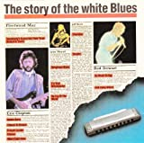 The story of the white Blues