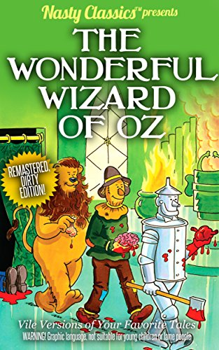 The Wonderful Wizard of Oz: Remastered Dirty Edition (English ...