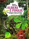 Alberi e foglie. Libro album per riconoscere gli alberi, raccogliere e conservare le foglie