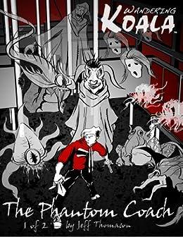 Wandering Koala rides The Phantom Coach comic 1 (The Phantom Coach Graphic Novel) (English Edition) de [Thomason, Jeff]