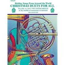 Christmas Duets for All (Holiday Songs from Around the World): Violin