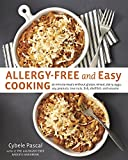 Allergy-Free and Easy Cooking: 30-Minute Meals without Gluten, Wheat, Dairy, Eggs, Soy, Peanuts, Tree Nuts, Fish, Shellf