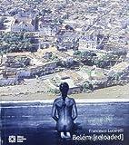 Belém «Reloaded» the Story Teller (o narrador). De Versailles dos Trópicos a Paris n' América. Ediz. portoghese