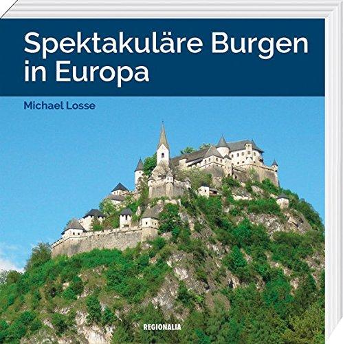 Spektakuläre Burgen in Europa