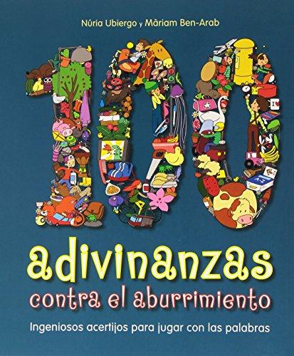 100 adivinanzas contra el aburrimiento por Núria Ubiergo