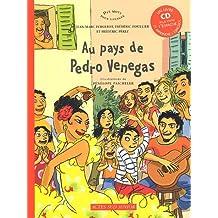 Au pays de Pedro Venegas (1CD audio)