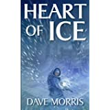 Heart of Ice: Volume 1 (Critical IF gamebooks)
