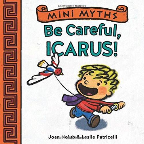 Mini Myths: Be Careful, Icarus!