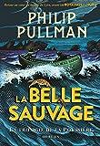 Telecharger Livres La trilogie de la Poussiere Tome 1 La Belle Sauvage (PDF,EPUB,MOBI) gratuits en Francaise
