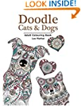 Doodle Cats & Dogs: Adult Colouring B...