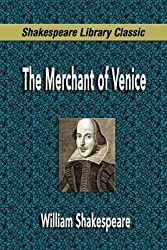 The Merchant of Venice (Shakespeare Library Classic) by William Shakespeare (2007-09-03)