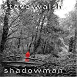 Songtexte von Steve Walsh - Shadowman