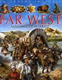 La Grande Imagerie Fleurus: Le Far West