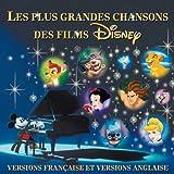 Les Plus Grandes Chansons des Films Disney...