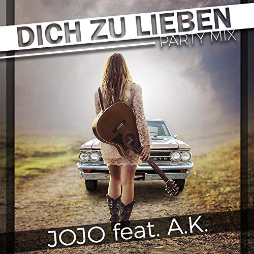 Jojo feat. A.K. - Dich zu lieben