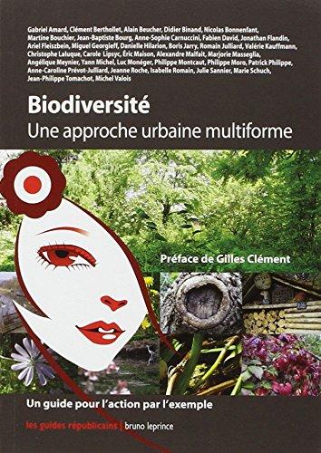 Biodiversité : Une approche urbaine multiforme
