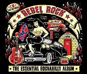 Rebel Rock: The Essential Rockabilly Album