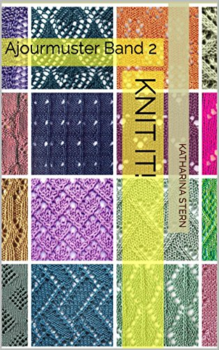Knit It!: Ajourmuster Band 2 (Stricken Band Muster)