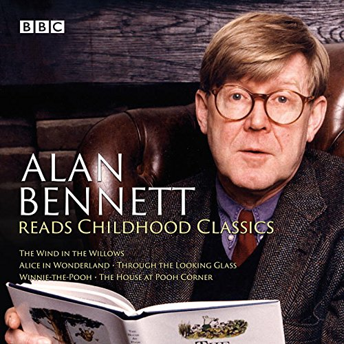 Alan-Bennett-Reads-Childhood-Classics-The-Wind-in-the-Willows-Alice-in-Wonderland-Through-the-Looking-Glass-Winnie-the-Pooh-The-House-at-Pooh-Corner-BBC-Audio-Collection