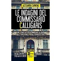 Le indagini del commissario Calligaris: Uno strano caso per il commissario Calligaris-Il giallo di villa Ravelli-Il…