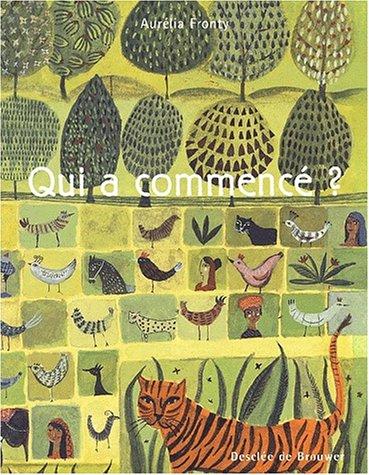 Qui a commencé ? par Aurélia Fronty