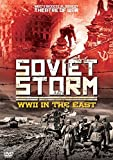 Soviet Storm - World War 2 In The East [DVD] [UK Import]