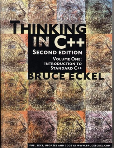 Thinking in C++: Introduction to Standard C++, Volume One (2nd Edition) (Vol 1)