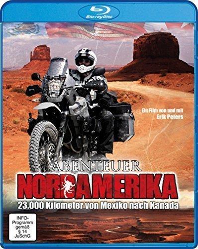 Abenteuer Nordamerika - 23.000 Kilometer von Mexiko nach Kanada, Erik Peters