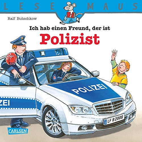 LESEMAUS: Ich hab einen Freund, der ist Polizist (Polizei-stiftung)