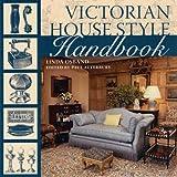 61YQvND5MzL. SL160  - NO.1 HOME DESIGN# Victorian House Style Handbook