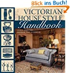 Victorian House Style Sourcebook