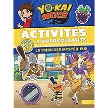 Yo-Kaï Watch - Activités et Autocollants La tribu des Mystérieux
