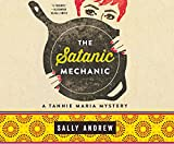 The Satanic Mechanic (Tannie Maria Mysteries, Band 2)