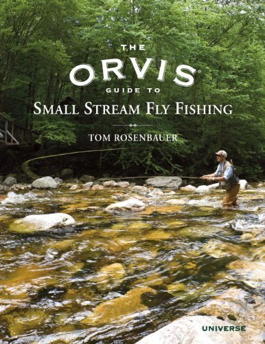 the-orvis-guide-to-small-stream-fly-fishing-by-rosenbauer-tom-2011-hardcover