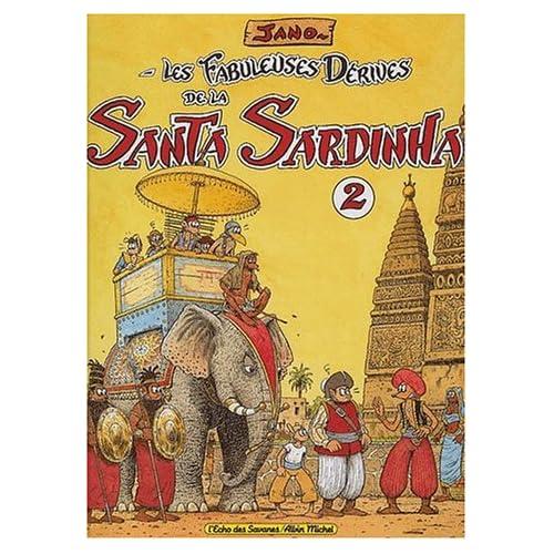 Les fabuleuses dérives de la Santa Sardhina, tome 2