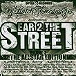 Ear 2 the Streets Vol.2