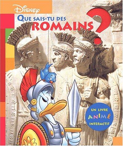 Que sais-tu des Romains ? par Disney