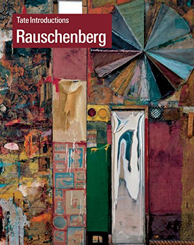Rauschenberg, Tate introductions par Ed Krcma