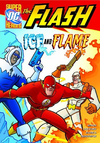 Ice and Flame (The Flash) by Jane B. Mason (2011-07-01)